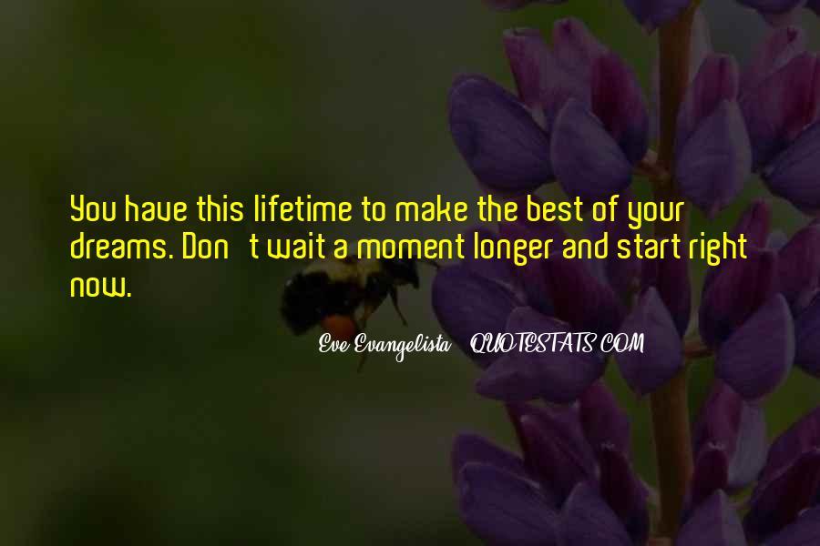 The Longer You Wait Quotes #1571076
