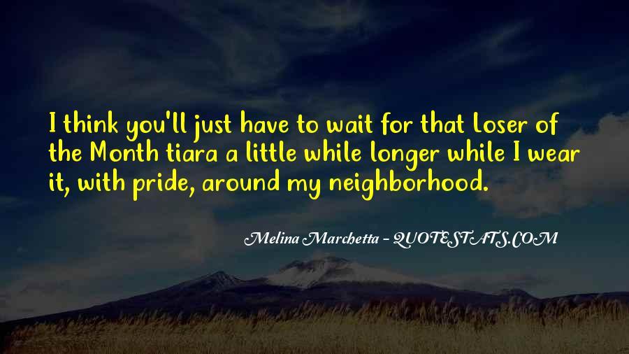 The Longer You Wait Quotes #1720562