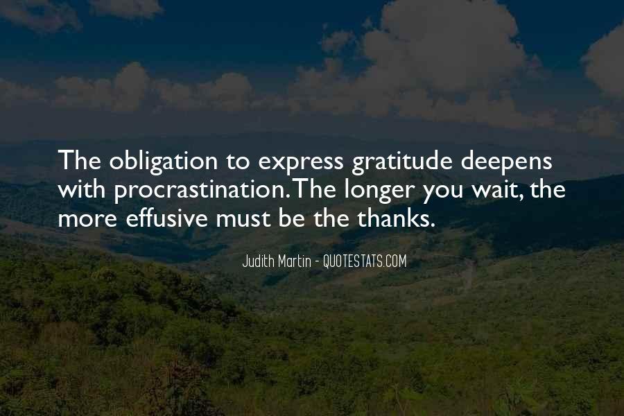 The Longer You Wait Quotes #1845003
