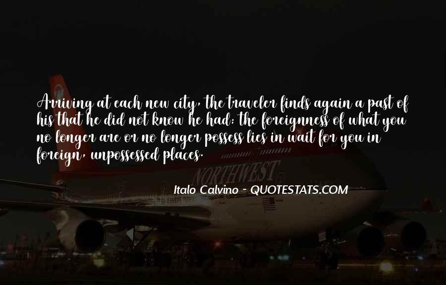 The Longer You Wait Quotes #354025