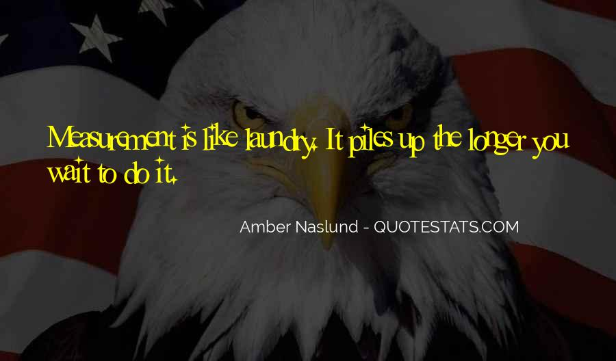 The Longer You Wait Quotes #668166