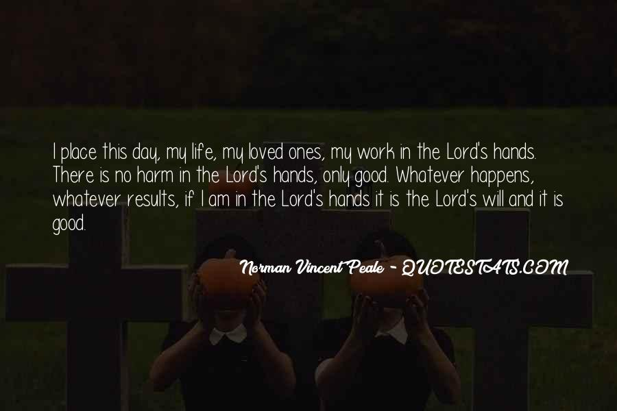 The Lord Is My Quotes #18323