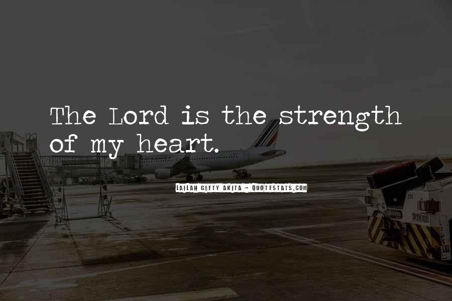 The Lord Is My Quotes #198909