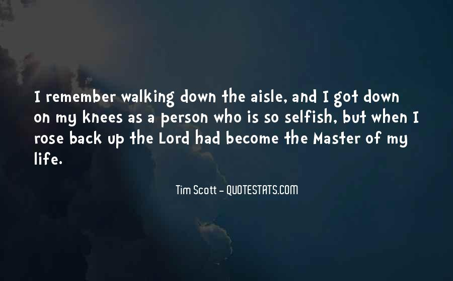 The Lord Is My Quotes #264189