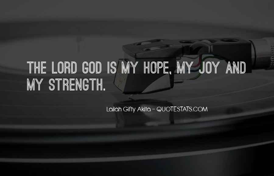 The Lord Is My Quotes #325605