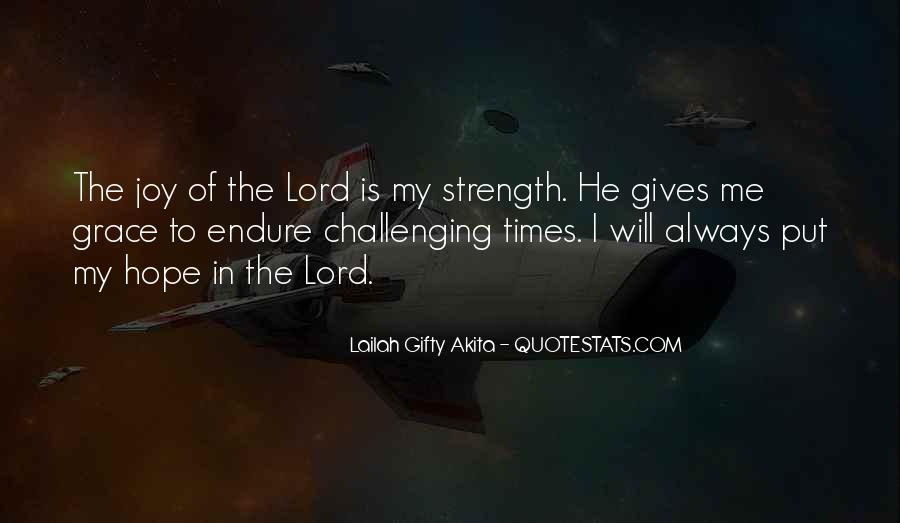 The Lord Is My Quotes #373261