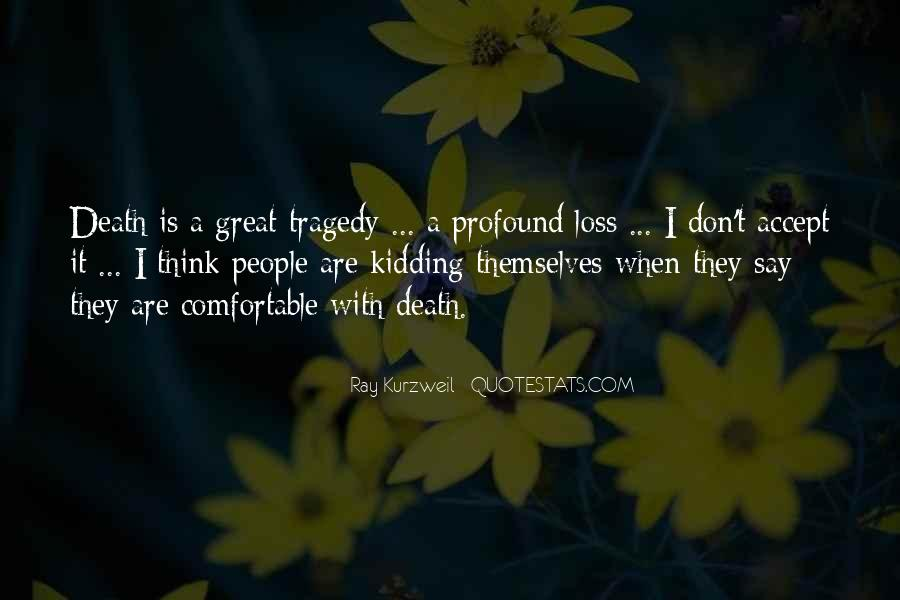 The Loss Of A Great Man Quotes #1303350