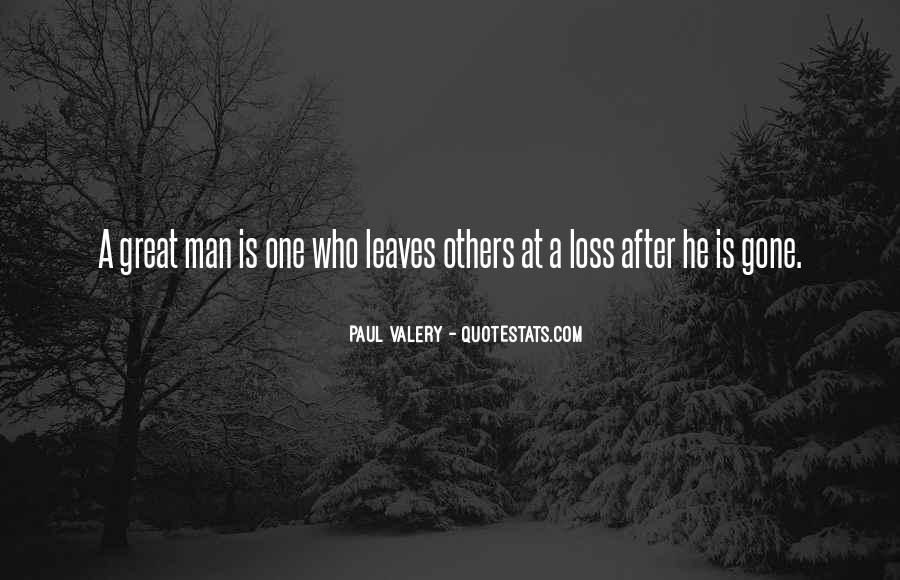 The Loss Of A Great Man Quotes #1820682