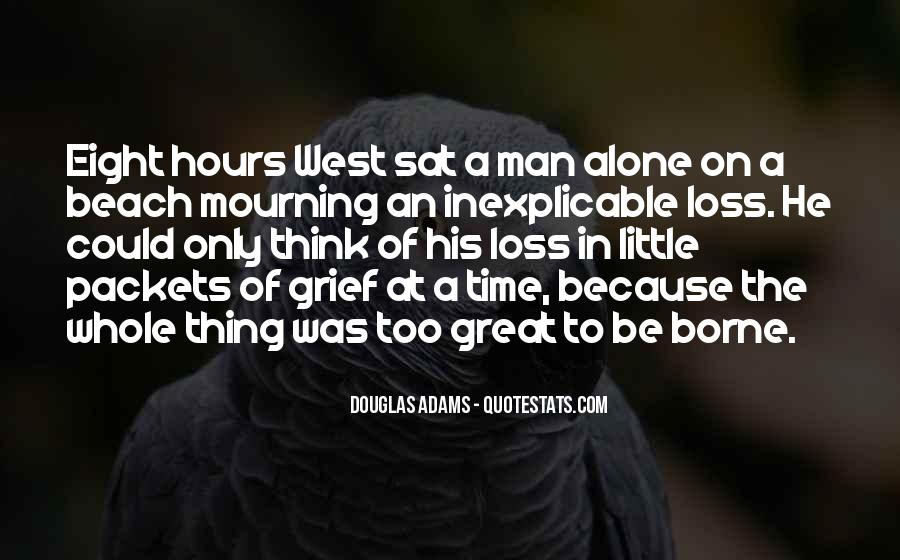The Loss Of A Great Man Quotes #343600