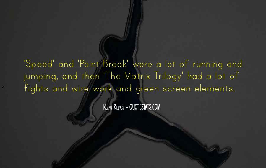The Matrix Trilogy Quotes #1725080