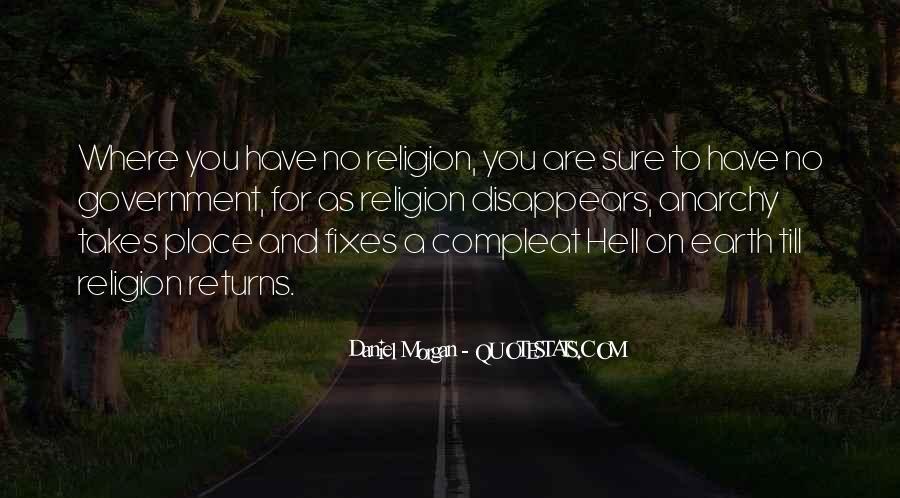 Quotes About Daniel Morgan #1112088