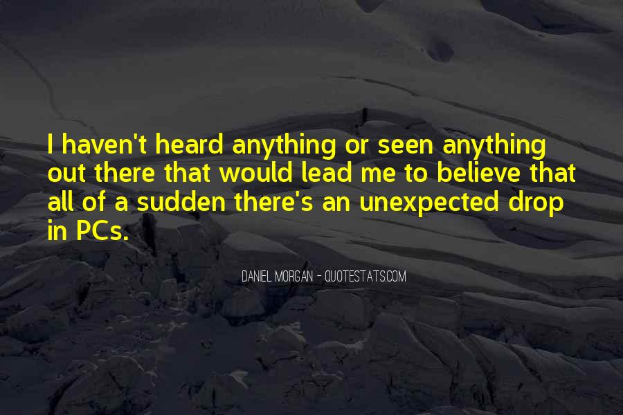 Quotes About Daniel Morgan #1176097