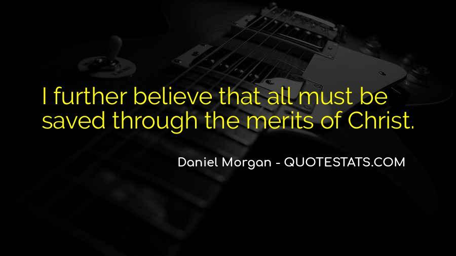 Quotes About Daniel Morgan #1778533