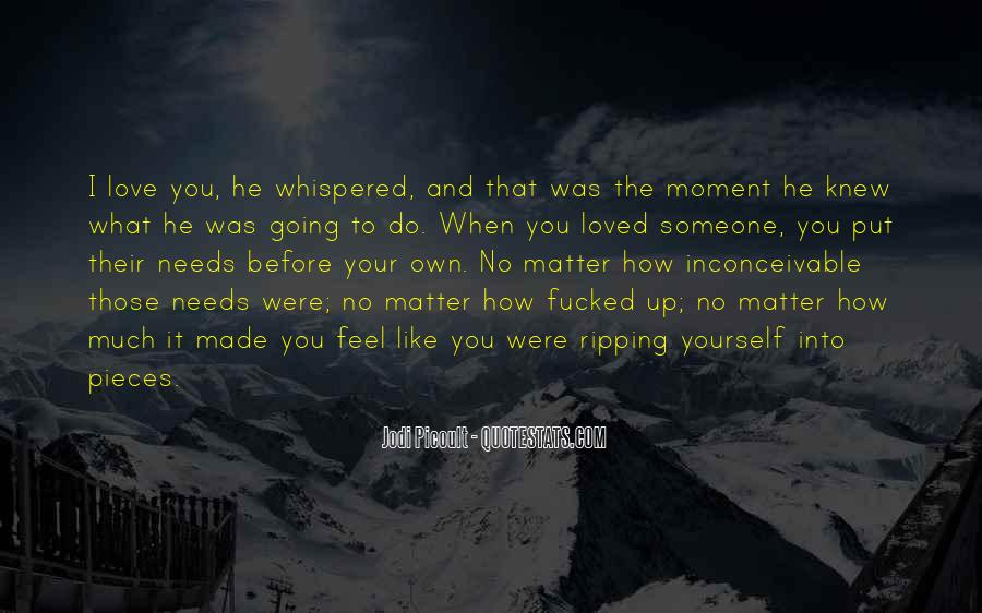 The Moment I Knew Quotes #1004637