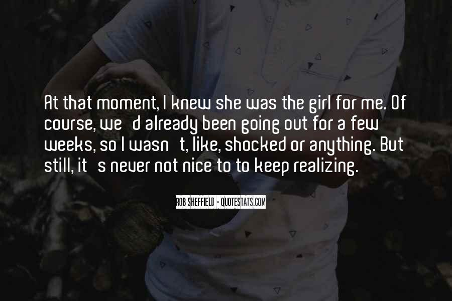 The Moment I Knew Quotes #108200