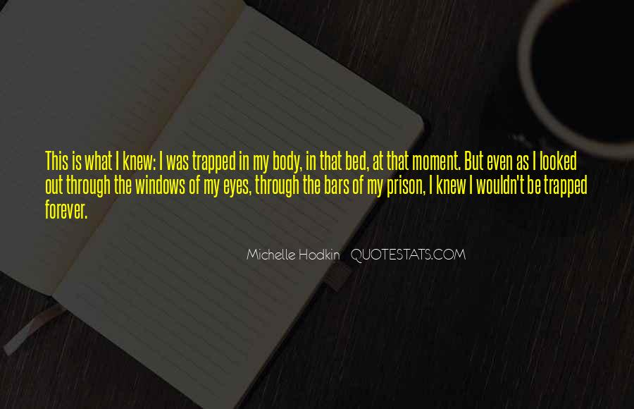 The Moment I Knew Quotes #133301