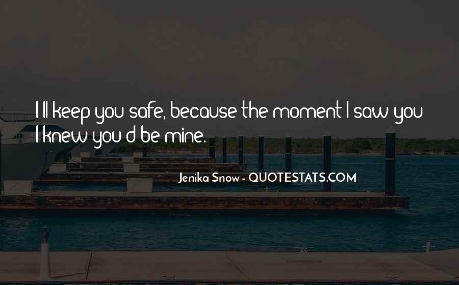 The Moment I Knew Quotes #161542