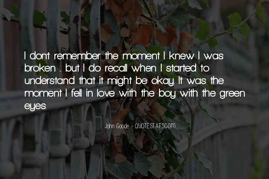 The Moment I Knew Quotes #200114