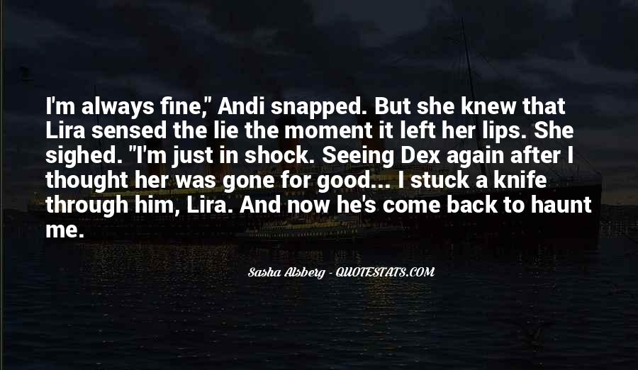The Moment I Knew Quotes #231080