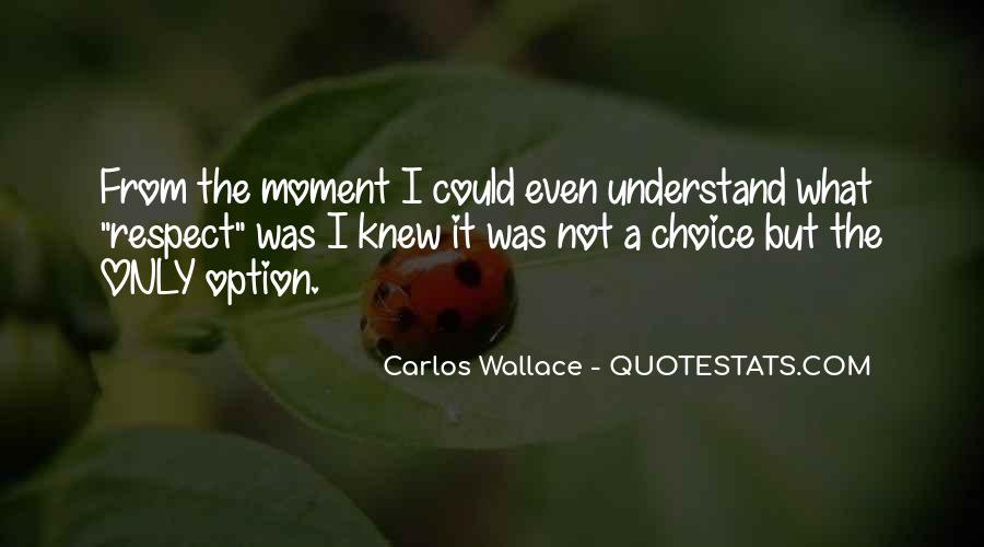 The Moment I Knew Quotes #252164