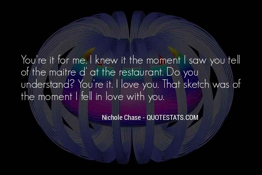 The Moment I Knew Quotes #276764