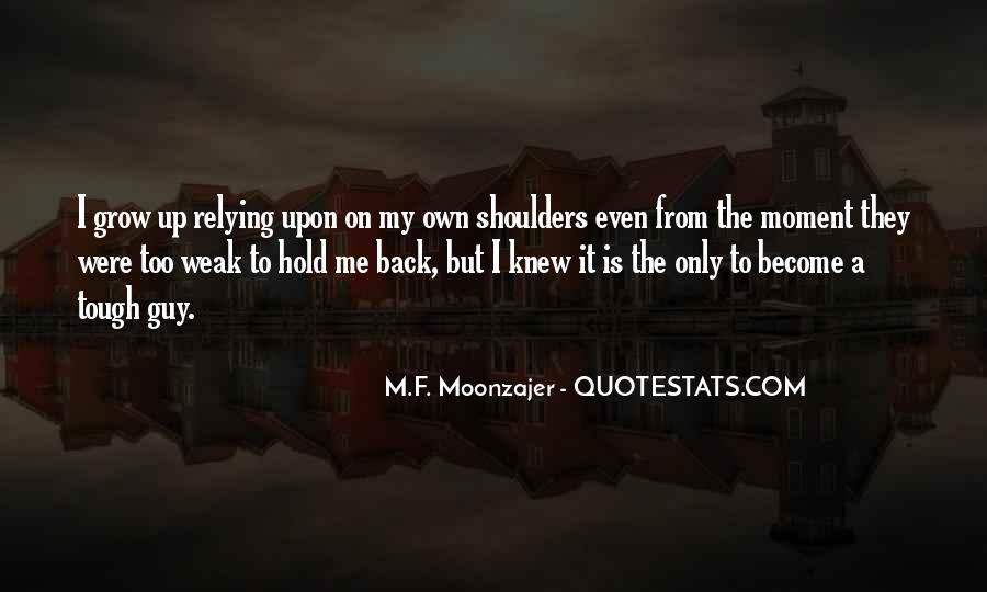 The Moment I Knew Quotes #288660