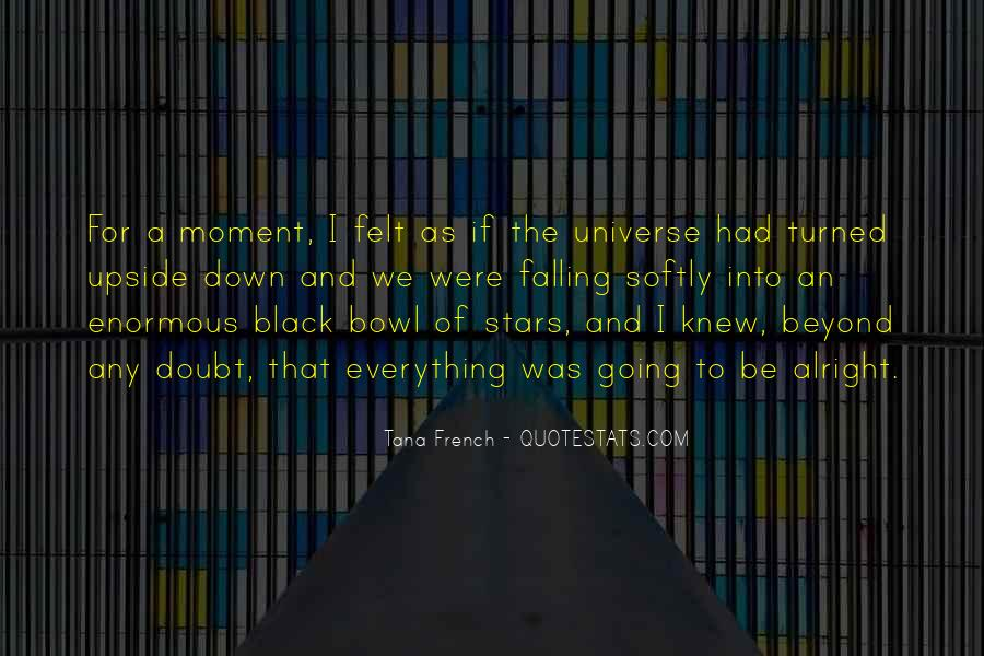 The Moment I Knew Quotes #375163