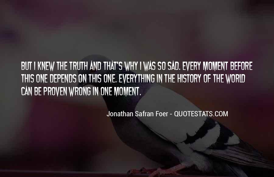 The Moment I Knew Quotes #430742