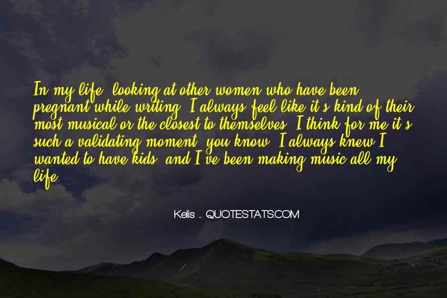 The Moment I Knew Quotes #48505