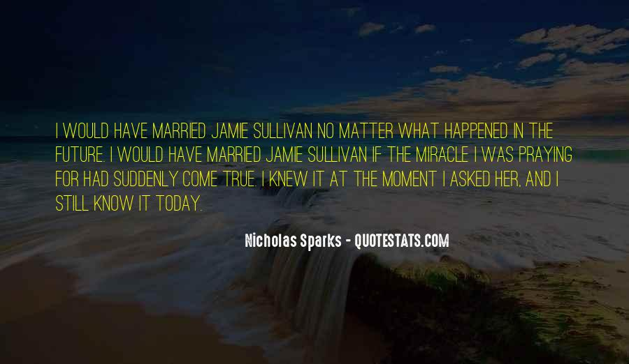 The Moment I Knew Quotes #501641