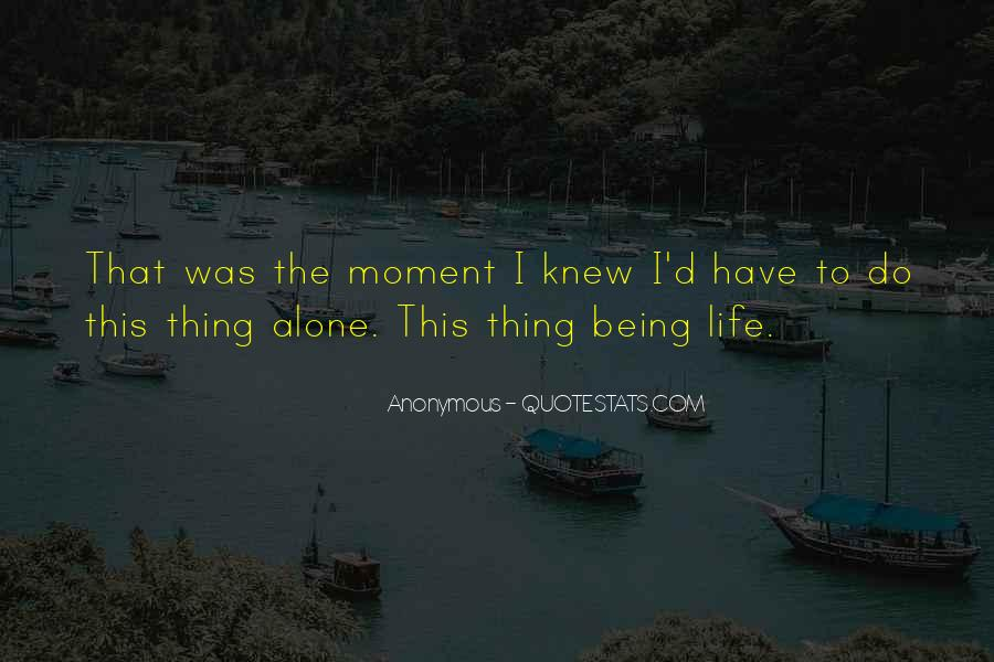 The Moment I Knew Quotes #61257