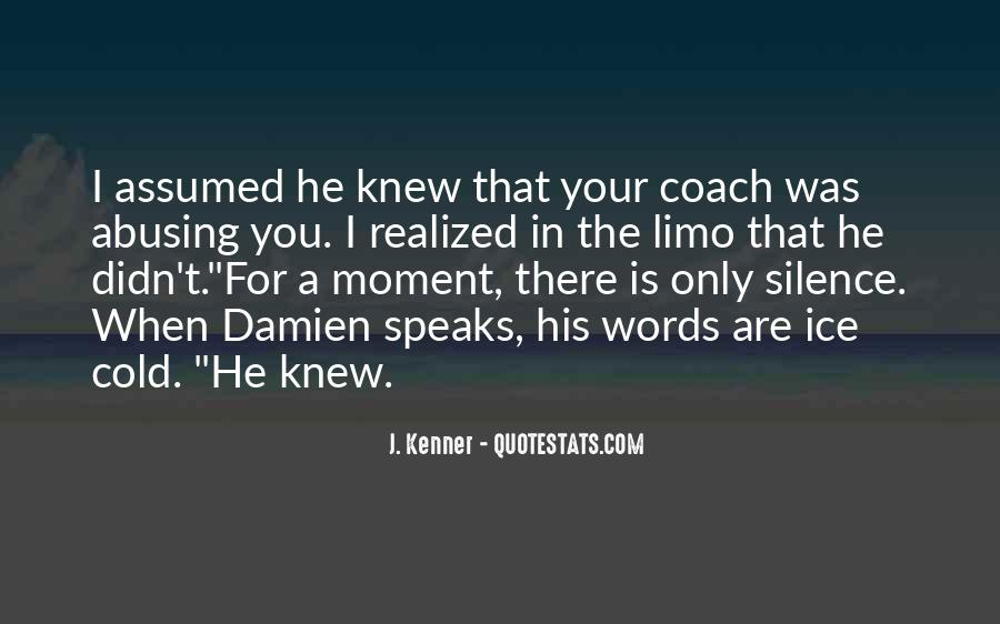 The Moment I Knew Quotes #670730