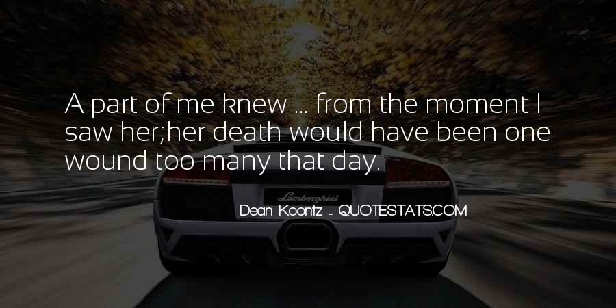 The Moment I Knew Quotes #704780