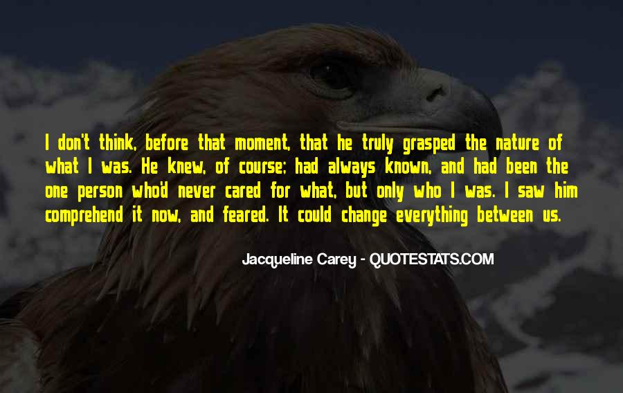 The Moment I Knew Quotes #750787