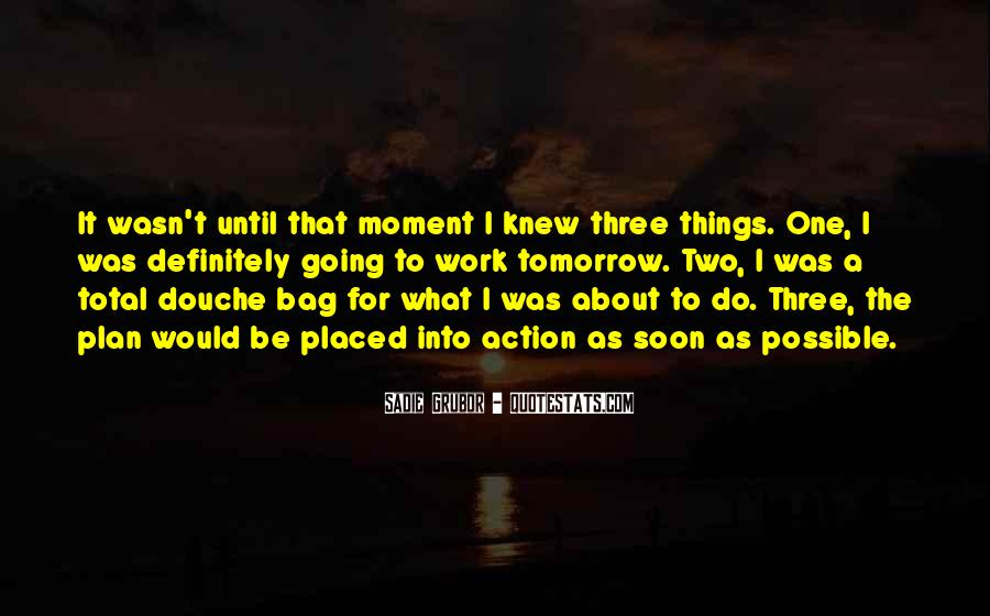 The Moment I Knew Quotes #865009