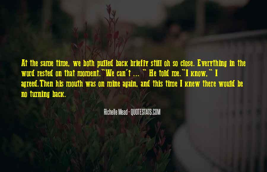 The Moment I Knew Quotes #996805