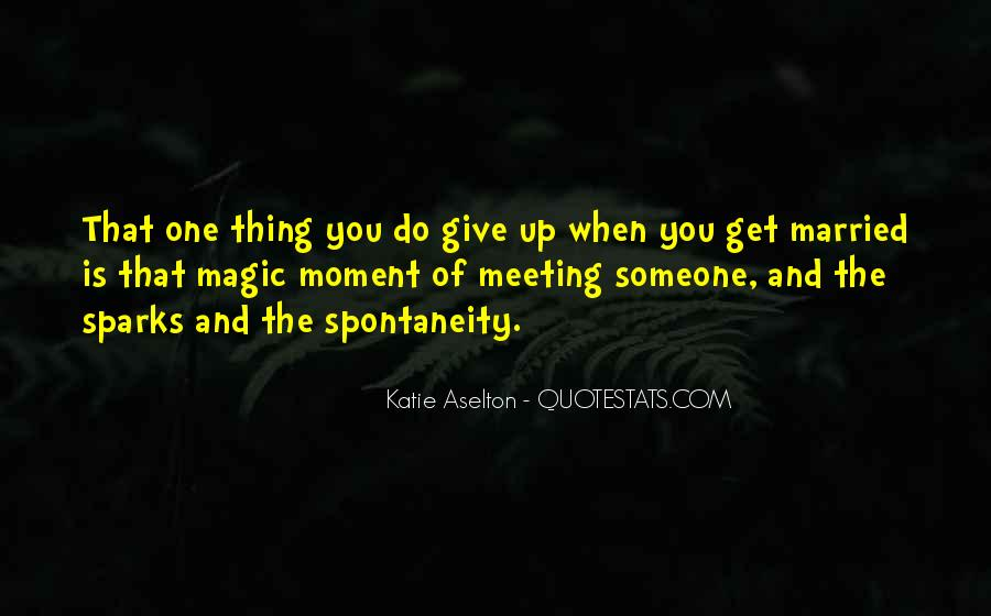 The Moment You Give Up Quotes #1094786