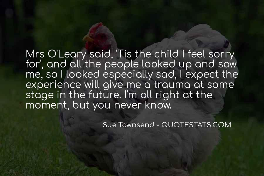 The Moment You Give Up Quotes #356247