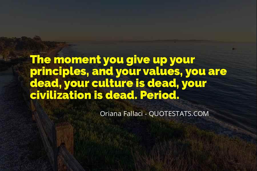 The Moment You Give Up Quotes #868184