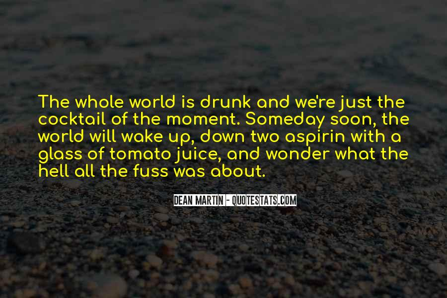 The Moment You Wake Up Quotes #133476