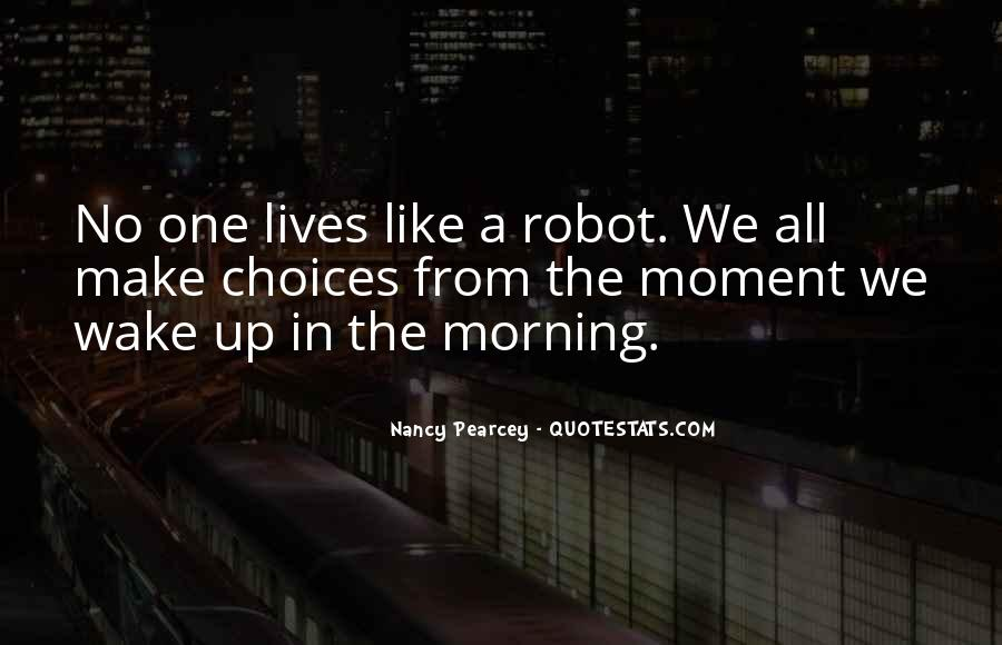 The Moment You Wake Up Quotes #1632243