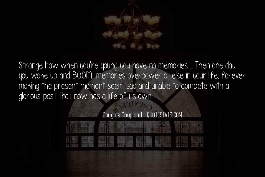 The Moment You Wake Up Quotes #433301