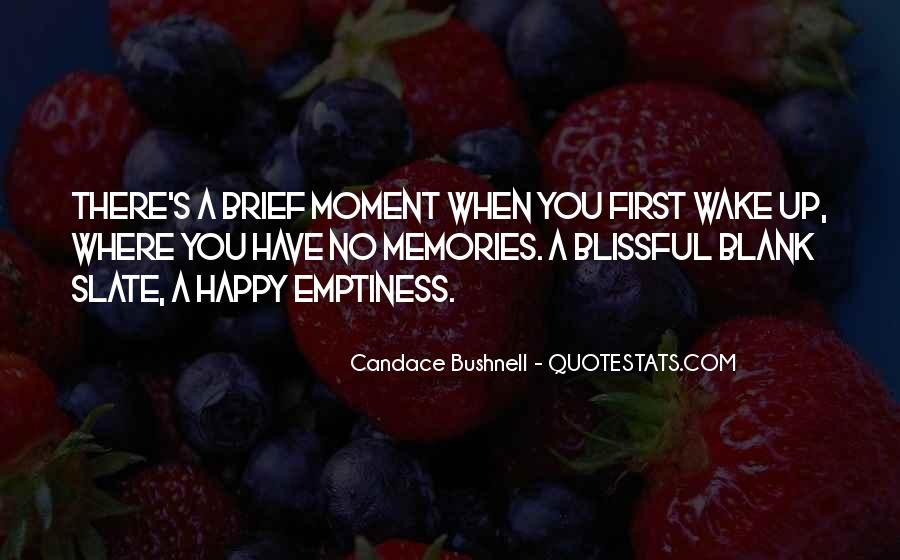 The Moment You Wake Up Quotes #479925
