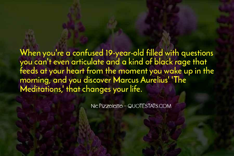 The Moment You Wake Up Quotes #969866