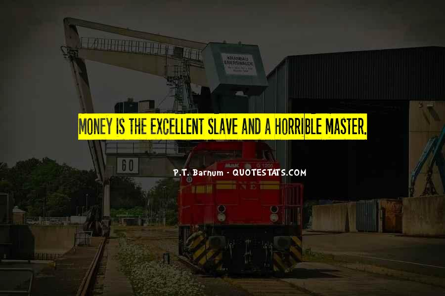 The Money Masters Quotes #1503936
