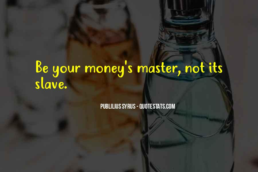 The Money Masters Quotes #1608708
