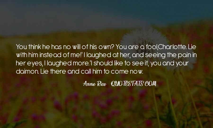 The More You Lie Quotes #1304270