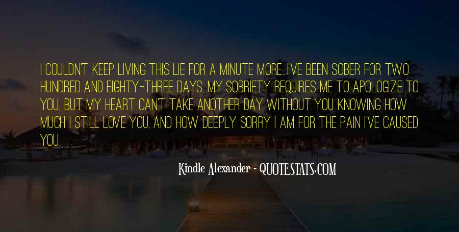 The More You Lie Quotes #1756761
