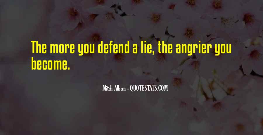 The More You Lie Quotes #80991
