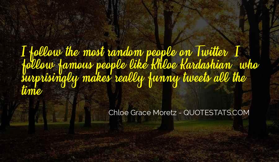 The Most Famous Funny Quotes #1749016